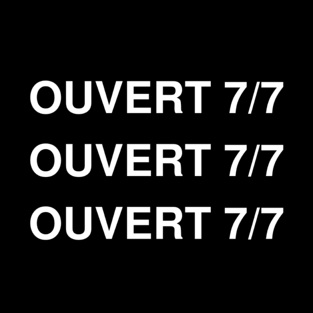 ✅ OUVERT 7/7 DE 9H À 20H